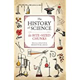 The History of Science in Bite-sized Chunks (English Edition)