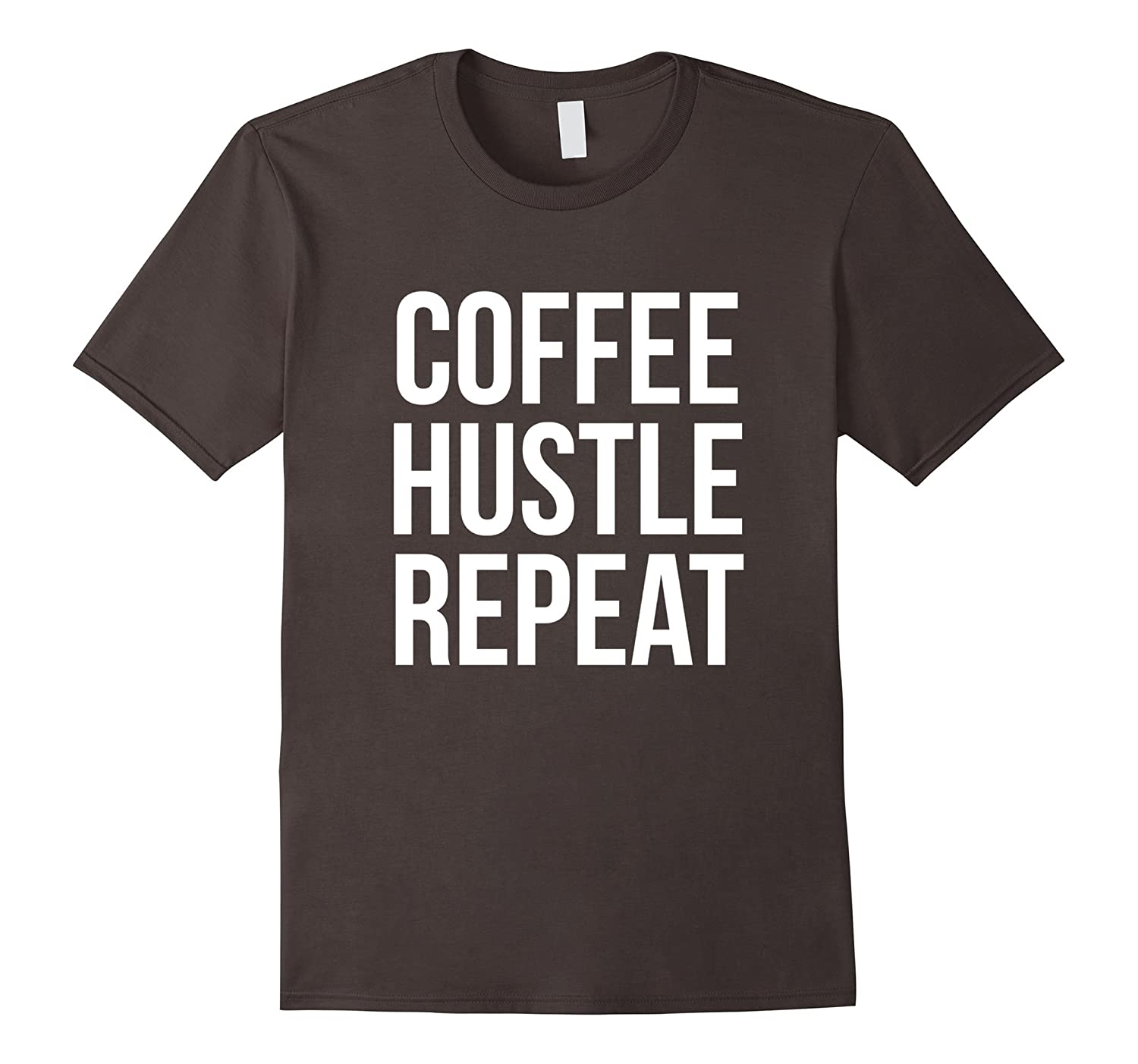 Coffee Hustle Repeat Shirt, Hipster Shirt, Hustle T Shirt