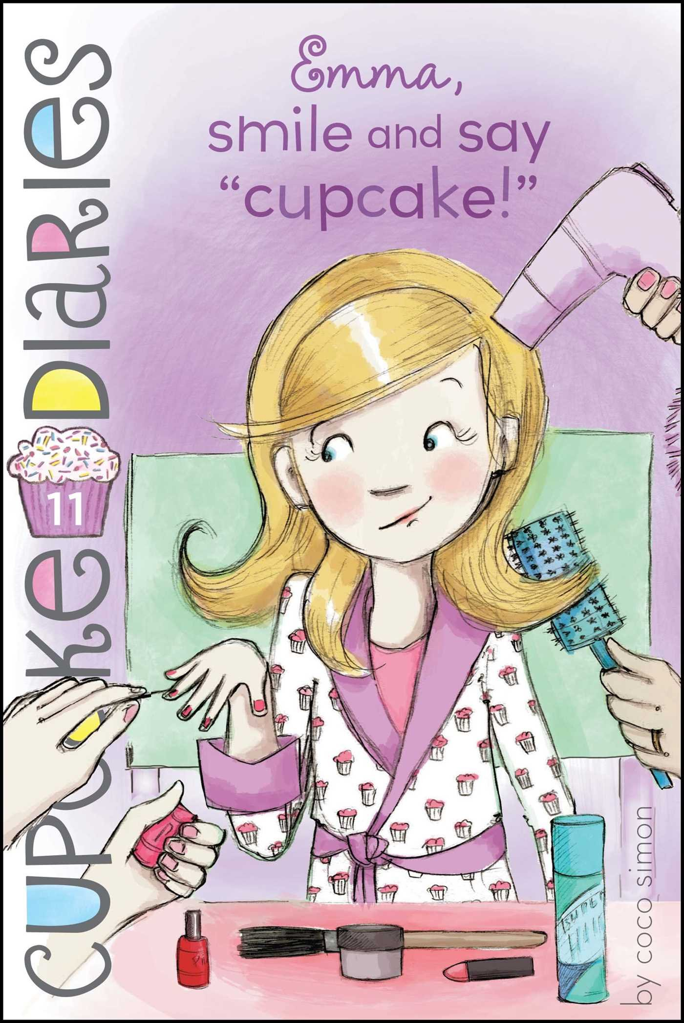 "Emma, Smile and Say ""Cupcake!"" (Cupcake Diaries) pdf epub"