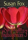 Sweet Indulgences 3: Three heartwarming short romances