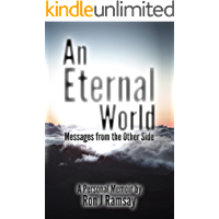 An Eternal World: Messages from the Other Side