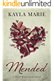 Mended: A Southern Romance (Sweet Home Dixie Book 1)
