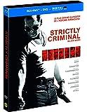 Strictly Criminal [Combo Blu-ray + DVD + Copie digitale]