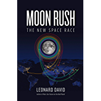 Moon Rush: The New Space Race (English Edition)