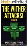 The Wither Attacks!: The Ultimate Minecraft Comic Book Volume 3 - (An Unofficial Minecraft Comic Book) (English Edition)