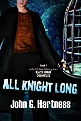 All Knight Long (The Black Knight Chronicles Book 7) Kindle Edition