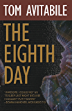 The Eighth Day (Quarterback Operations Group Book 1)