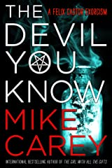 The Devil You Know (Felix Castor Novel Book 1) Kindle Edition