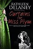Curtains for Miss Plym: A canine mystery (A Mary McGill Canine Mystery)