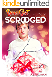 You Got Scrooged