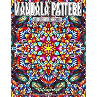 Adult Coloring Book | Mandala Pattern: Relaxing Coloring Pages Featuring Beautiful Pattern Mandala Coloring Book for Adult Relaxation