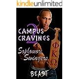 Campus Cravings 2: Sophomore Swingers: Black, Gay College Erotica - Book 2 of 4