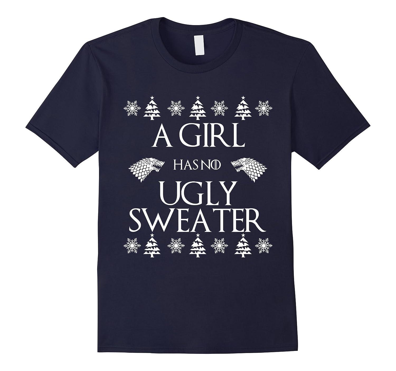 A girl has no ugly sweater t shirt-Art