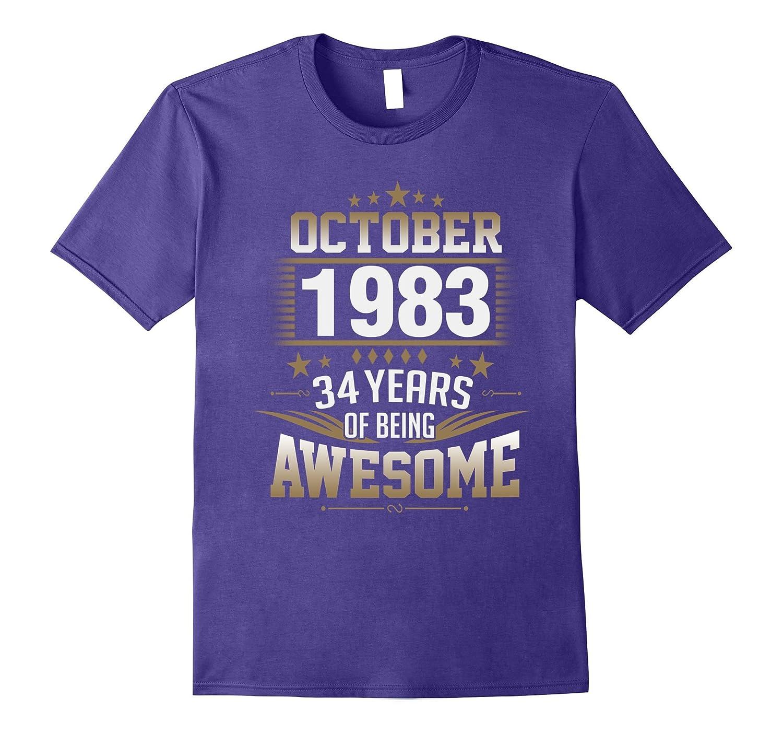 October 1983 - 34th Birthday Gifts Tshirt-FL