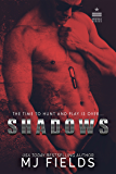 Shadows: The Time To Hunt And Play Is Over... (Norfolk Series Book 2)