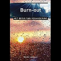 Burn-out: het begin van verandering (Ankertjes Book 377)