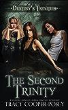 The Second Trinity (Destiny's Trinities Book 6)