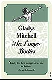 The Longer Bodies (Mrs Bradley)