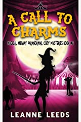 A Call to Charms (Magical Midway Paranormal Cozy Mysteries Book 6) Kindle Edition