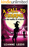 A Call to Charms (Magical Midway Paranormal Cozy Mysteries Book 6)