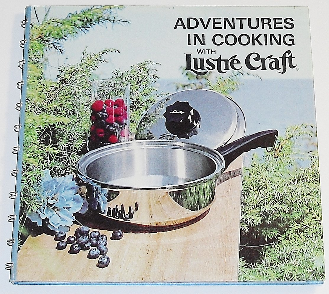 Adventures in Cooking with Lustre Craft: Instructions and ...