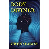 Body Diviner: Paranormal Adventures in Black Wave Bay (Book One: Home)