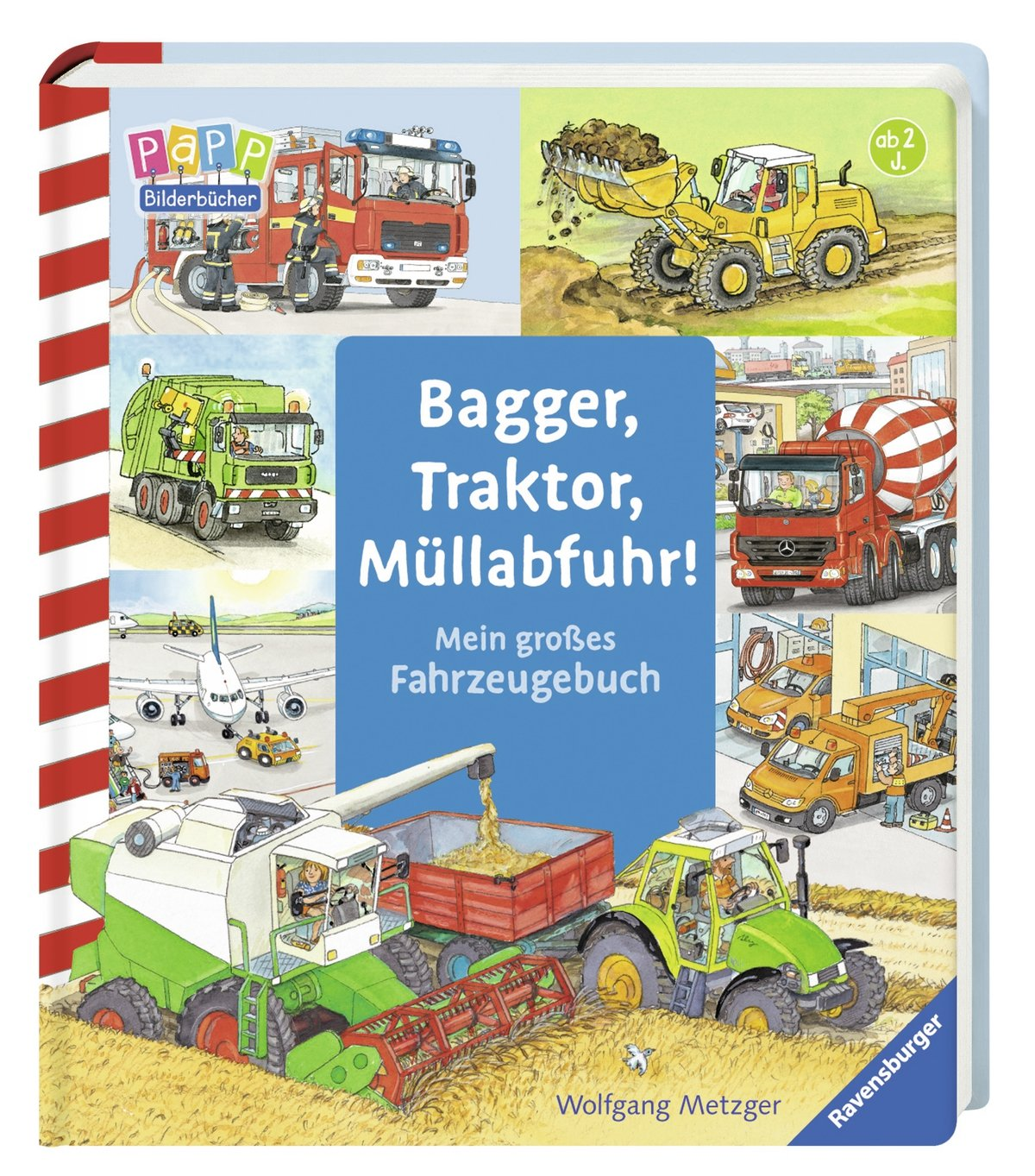 Pappbilderbuch 7 Seiten ab 18 Monaten Hallo Baggerfahrer Peter!
