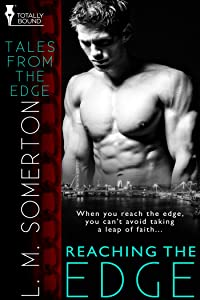 Reaching the Edge (Tales from The Edge Book 1)