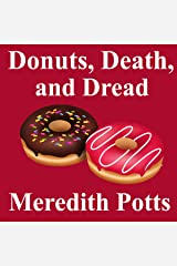 Donuts, Death, and Dread Kindle Edition