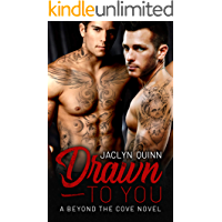 Drawn to You (A Beyond the Cove Novel) (English Edition)