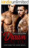 Drawn to You (A Beyond the Cove Novel)