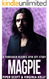 Magpie: A Forbidden Desires Spin-Off Story