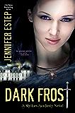 Dark Frost (Mythos Academy Book 3)