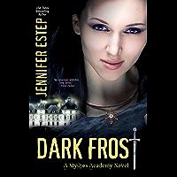 Dark Frost (Mythos Academy Book 3) (English Edition)