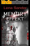 Memory Effekt - Psychothriller (German Edition)