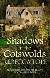 Shadows in the Cotswolds: Murder lies beneath the beauty of a tranquil town (Cotswold Mysteries Book 11)