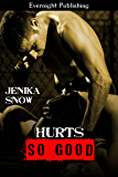Hurts So Good (The Fighters of Absinthe Book 3)