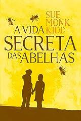 A vida secreta das abelhas (Portuguese Edition) Kindle Edition