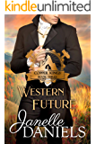Western Future: A Miners to Millionaires Story (Copper Kings Book 3)