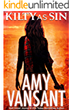 Kilty As Sin: Time-Travel Urban Fantasy Thriller with a Killer Sense of Humor (Kilty Series Book 4)