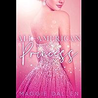 All-American Princess (The Glitterati Files Book 1)