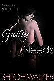 Guilty Needs