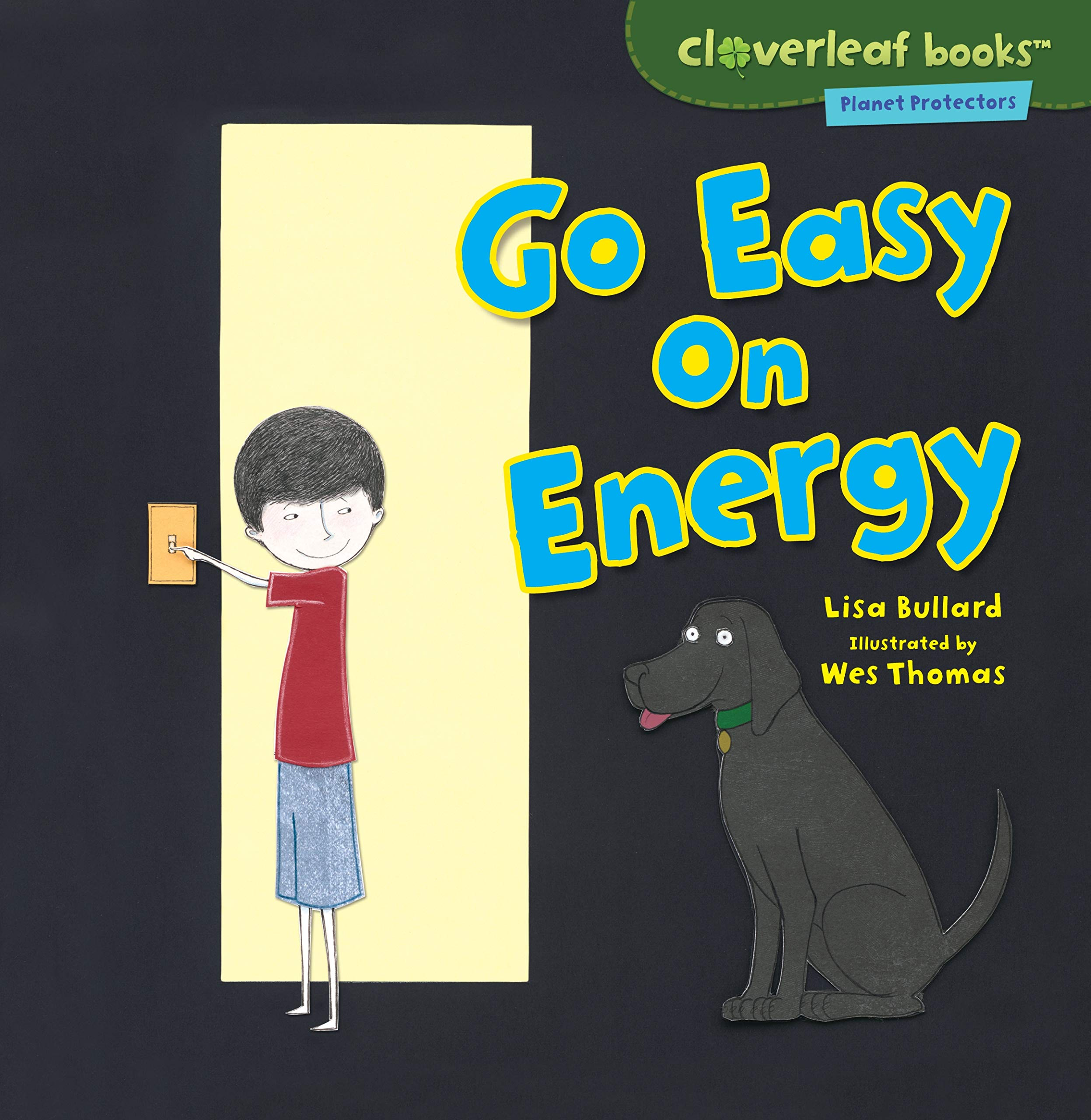 Download Go Easy on Energy (Cloverleaf Books: Planet Protectors) PDF