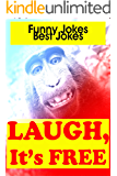 Funny Jokes: Laugh, it's Free (Funny Books, Best Jokes, Jokes for Kids and Adults) (English Edition)