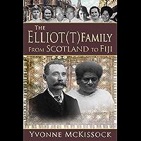 The Elliot(t) Family From Scotland to Fiji