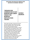 """Rectifying the Greatest Error in the History of Economic Thought: """"Demand for Commodities Is Not Demand for Labor"""" Versus the Marxian Exploitation Theory"""
