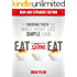 Eat Stop Eat: Intermittent Fasting for Health and Weight Loss (English)