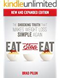Eat Stop Eat: Intermittent Fasting for Health and Weight Loss (English) (English Edition)