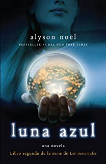 Luna azul (Los immortales) (Spanish Edition)