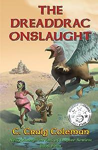 The Dreaddrac Onslaught (Neuyokkasinian Arc of Empire Series Book 4)